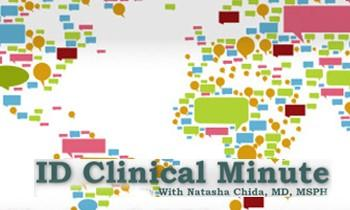 ID Clinical Minute